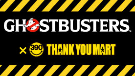 GHOSTBUSTERS x THANK YOU MART